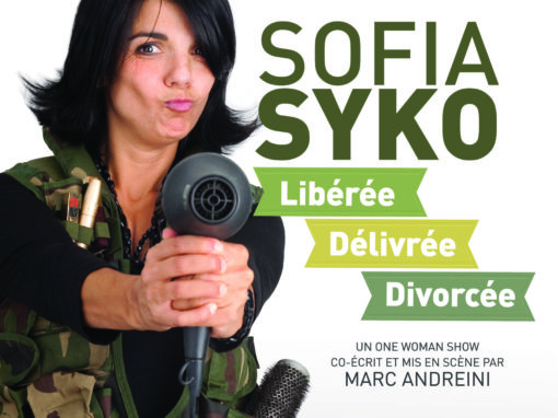 Sofia Syko : Libérée,délivrée, divorcée